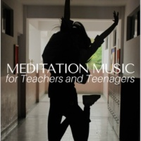 Daily Meditation Music Society Meditation Music for Teachers and Teenagers to Fight Social Anxiety