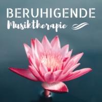 Beruhigende Musik Akademie Beruhigende Musiktherapie - Harmonie Regeneration Musik, Beste Klaviermusik für Wellness