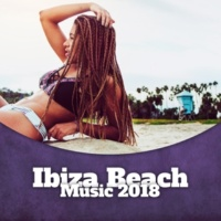 The Chillout Players Ibiza Beach Music 2018