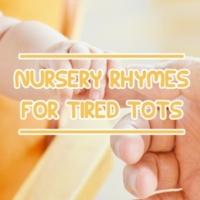 Nursery Rhymes, Sleep Baby Sleep, Betime Baby 11 Gentle Nursery Rhymes for Tired Tots