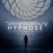 Meister der Entspannung und Meditation & Entspannungsmusik Klavier Akademie Tiefenentspannung Hypnose