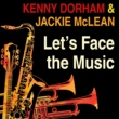 Kenny Dorman & Jackie McLean Let's Face the Music