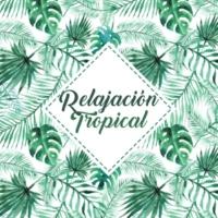 Chillout Café Relajación Tropical