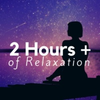 Deep Nap & Relaxing Mindfulness Meditation Relaxation Maestro 2 Hours of Relaxation - Find True Peace with The Best Selection of New Age Relaxing Hits