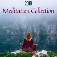 Relaxation And Meditation 2018 Meditation Collection