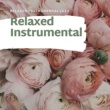 Relaxed Instrumental Chilled Instrumental Jazz