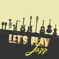 Lounge Café Let's Play Jazz
