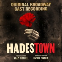 Jewelle Blackman, Yvette Gonzalez-Nacer, Kay Trinidad, Eva Noblezada, Hadestown Original Broadway Company & Anaïs Mitchell When the Chips are Down