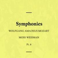 l'Orchestra Filarmonica di Moss Weisman Mozart: Symphonies, Pt. 6