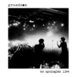 grandson no apologies live EP
