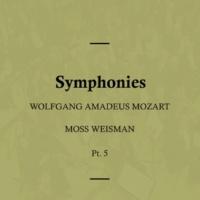 l'Orchestra Filarmonica di Moss Weisman Mozart: Symphonies, Pt. 5