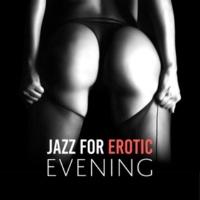 Jazz Instrumentals Jazz for Erotic Evening