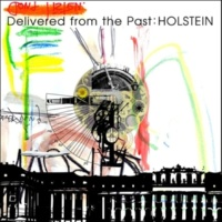 HOLSTEIN Delivered from the Past