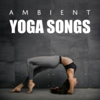 New Age Ambient Yoga Songs