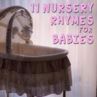 Preschool Kids, Sleeping Baby Songs, Sleep Lullabies for Newborn 11 Loopable Nursery Rhymes for Babies