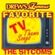 The Hit Crew Drew's Famous Favorite TV Theme Songs: The Sitcoms