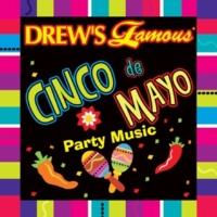 The Hit Crew Drew's Famous Cinco De Mayo Party Music