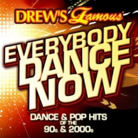 The Hit Crew Drews Famous Everybody Dance Now: Dance & Pop Hits Of The 90s & 2000s