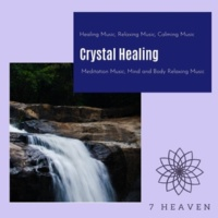 Yogsutra Relaxation Co & Ambient 11 & Serenity Calls & Liquid Ambiance & Spiritual Sound Clubb & Mystical Guide & Sanct Devotional Club Crystal Healing (Healing Music, Relaxing Music, Calming Music, Meditation Music, Mind And Body Relaxing Music)