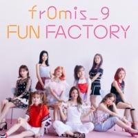 fromis_9 FUN FACTORY