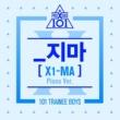 PRODUCE X 101 X1-MA (Piano Version)
