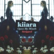 Kiiara Open My Mouth (Stripped)