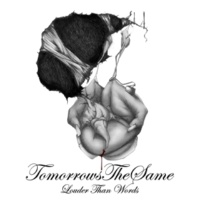 Tomorrows The Same Louder Than Words (Remastered)