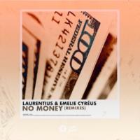 Laurentius/Emelie Cyréus No Money (Remixes)