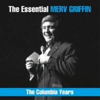 Merv Griffin The Essential Merv Griffin - The Columbia Years