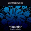 Relaxation Sleep Meditation Digital Peacefulness