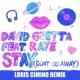 David Guetta Stay (Don't Go Away) [feat. Raye] (Loris Cimino Remix)