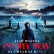 Alan Walker/Sabrina Carpenter/Farruko On My Way (Da Tweekaz Remix)