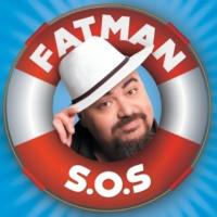 FATMAN SOS