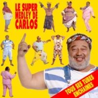 Carlos Le super medley de Carlos