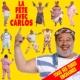 Carlos La fête avec Carlos