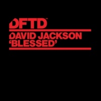 David Jackson Blessed (Extended Mixes)