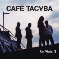 Café Tacvba Un Viaje 3 [En Vivo]