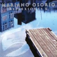 Mariano Osorio Reflexiones [Vol. 5]
