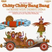 "The Richard Wolfe Children's Chorus Music from ""Chitty Chitty Bang Bang"""
