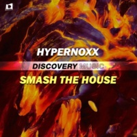 Hypernoxx Smash the House