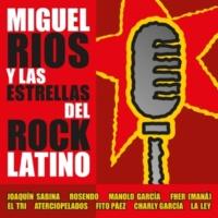 Miguel Rios Miguel Ríos y las estrellas del Rock latino