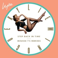 Kylie Minogue Step Back in Time (Mousse T's Remixes)