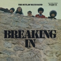 The Outlaw Blues Band Breaking In