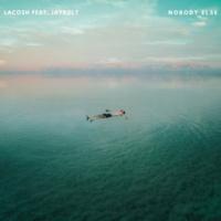 Lacosh/Jaybolt Nobody Else