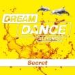Dream Dance Alliance Secret (Edit)