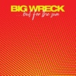 Big Wreck One More Chance