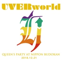 UVERworld SHAMROCK(QUEEN'S PARTY at Nippon Budokan 2018.12.21)