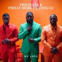 Priceless/Philly Moré/YXNG LE My Love (feat.YXNG LE)