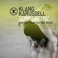 Klangkarussell/Will Heard Sonnentanz (Sun Don't Shine) (feat.Will Heard) [Remix EP]