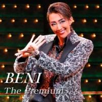 宝塚歌劇団 星組 BENI The Premium